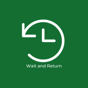 Wait and Return